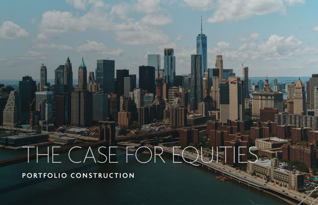 The Case for Equities